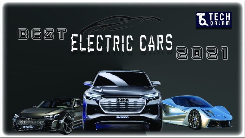Best Electric Cars Coming In 2021