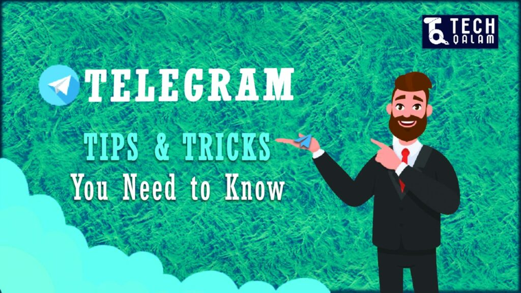 Telegram Tips and Tricks You Need to Know