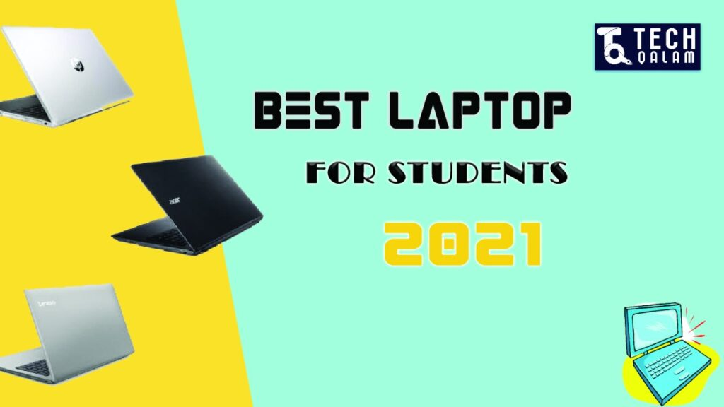 Best Student laptops 2021