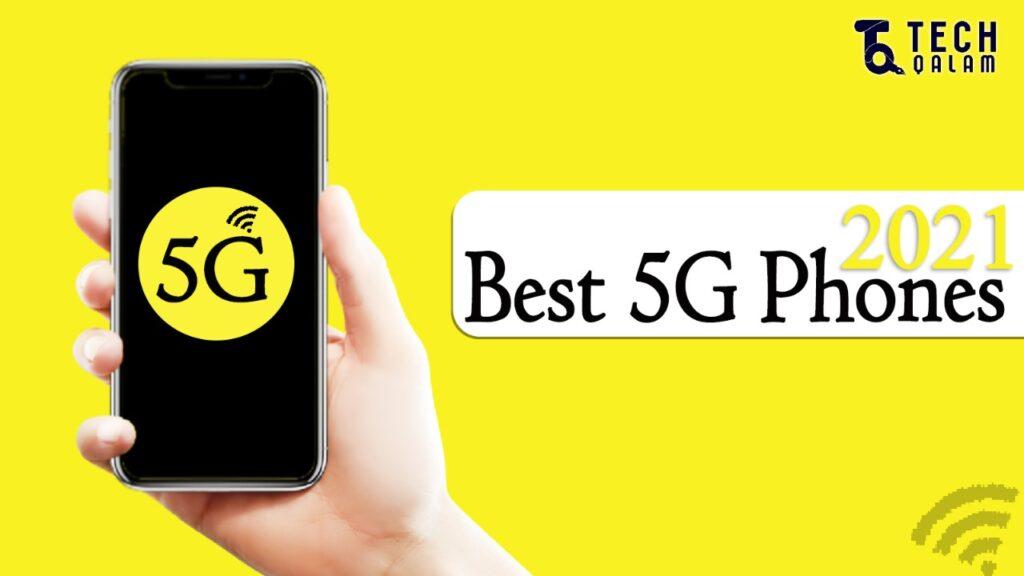 Best 5g Phones 2021