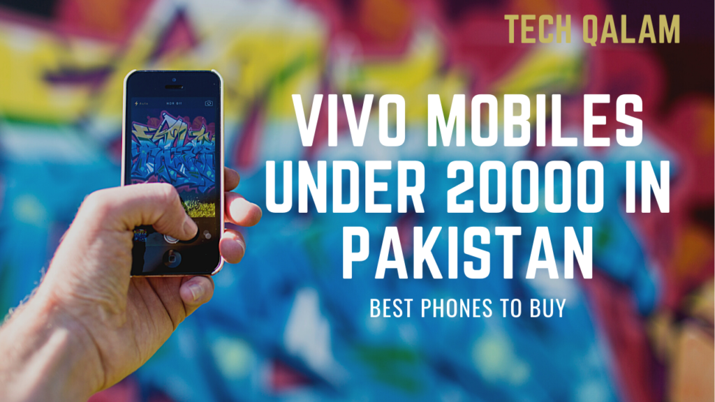 Vivo Mobiles Under 20000 in Pakistan