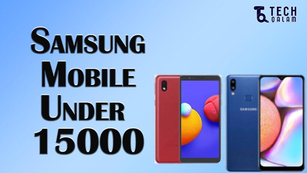 Samsung Mobiles Under 15000 In Pakistan