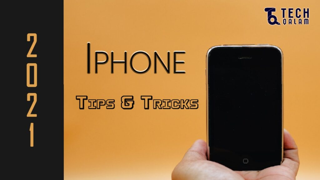 iPhone Tips and Tricks 2021