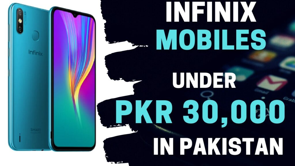 Infinix Mobiles Under 30000 in Pakistan
