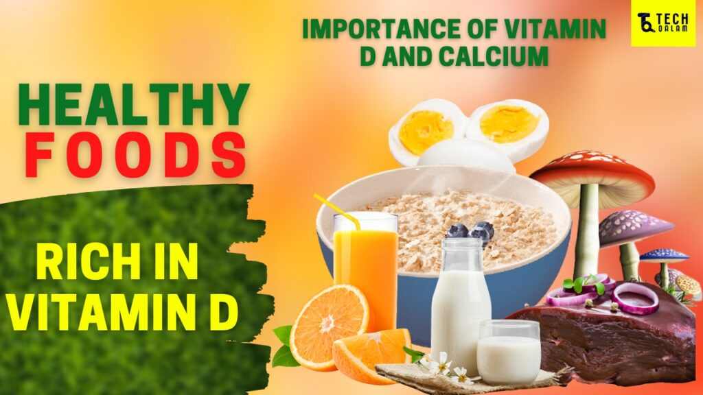 7 Healthy Foods Rich in Vitamin D