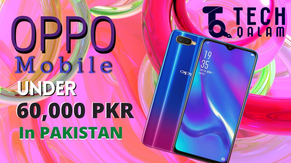 Oppo Mobiles Under 60000 in Pakistani Rupees